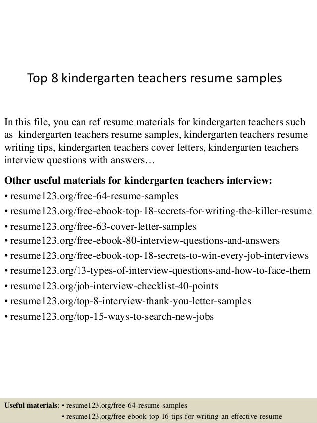 Top 8 Kindergarten Teachers Resume Samples In This File You Can Ref Materials For
