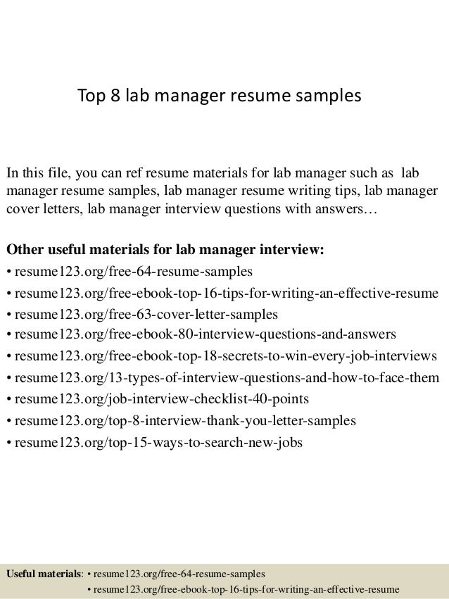 Top 8 lab manager resume s&les In this file you can ref resume materials for ...