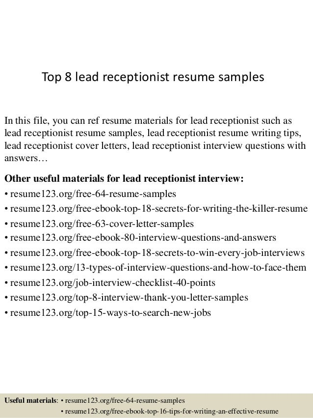 Top 8 Lead Receptionist Resume Samples In This File, You Can Ref Resume  Materials For ...  Receptionist Resumes