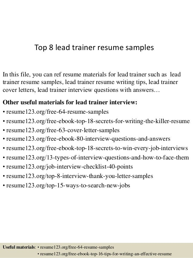top 8 lead trainer resume samples in this file you can ref resume materials for