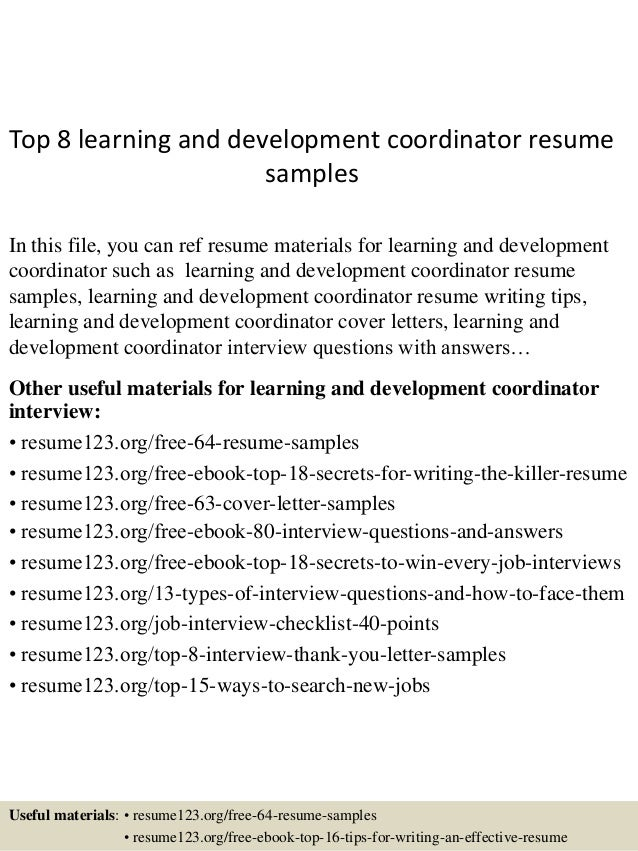Perfect Top 8 Learning And Development Coordinator Resume Samples In This File, You  Can Ref Resume ...