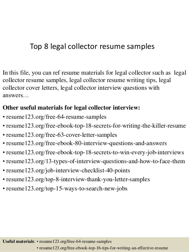 Attractive Top 8 Legal Collector Resume Samples In This File, You Can Ref Resume  Materials For ...