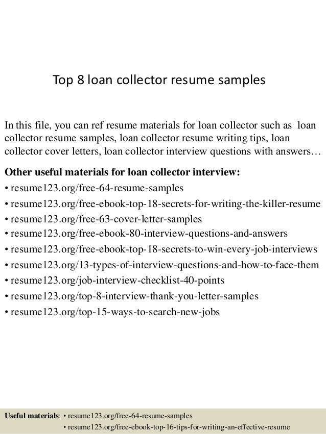 top 8 loan collector resume samples in this file you can ref resume materials for - Loan Collector Sample Resume