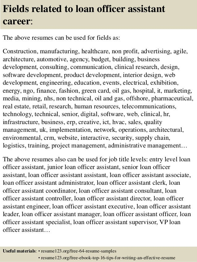 16 fields related to loan officer assistant - Loan Officer Assistant Sample Resume