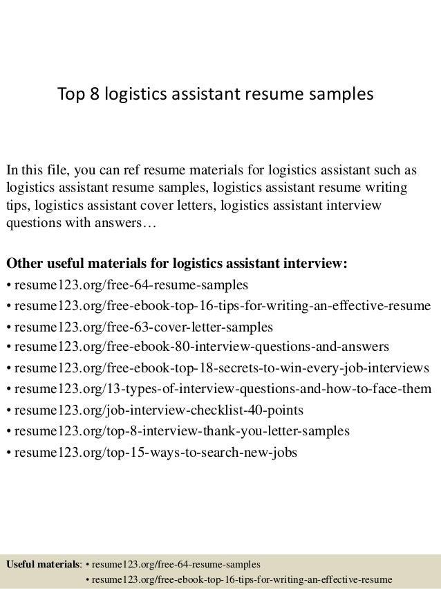 top 8 logistics assistant resume sles