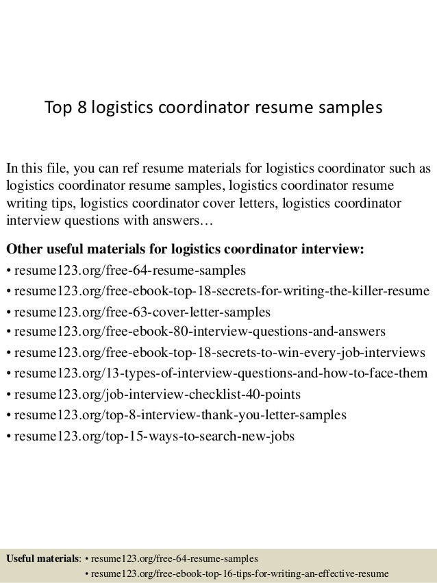 top 8 logistics coordinator resume samples in this file you can ref resume materials for - Logistics Coordinator Resume