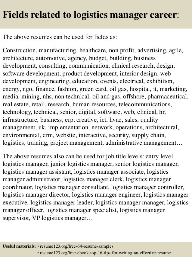 ... 16. Fields Related To Logistics Manager ...  Logistics Manager Resume