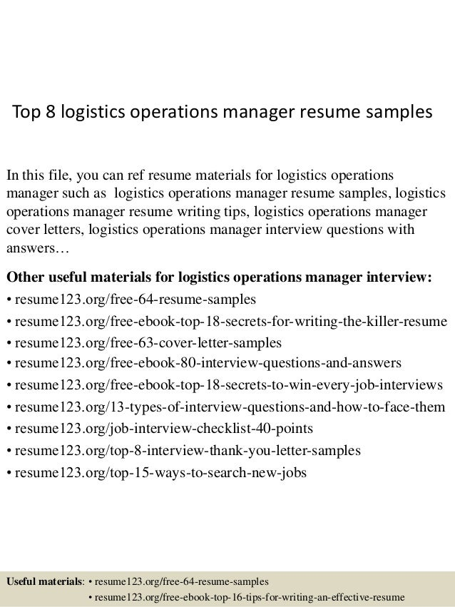 Top 8 Logistics Operations Manager Resume Samples In This File You Can Ref Materials