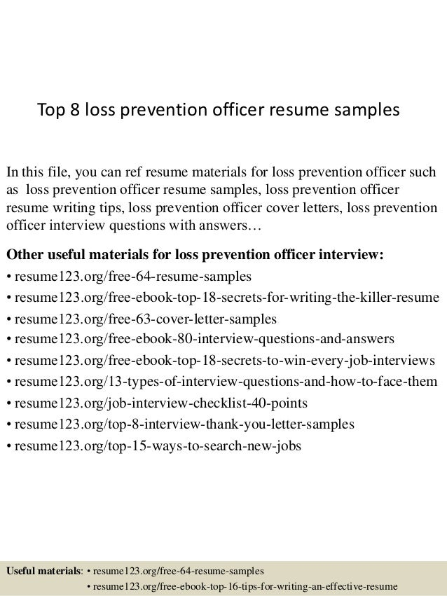Top 8 Loss Prevention Officer Resume Samples In This File, You Can Ref  Resume Materials ...  Loss Prevention Cover Letter