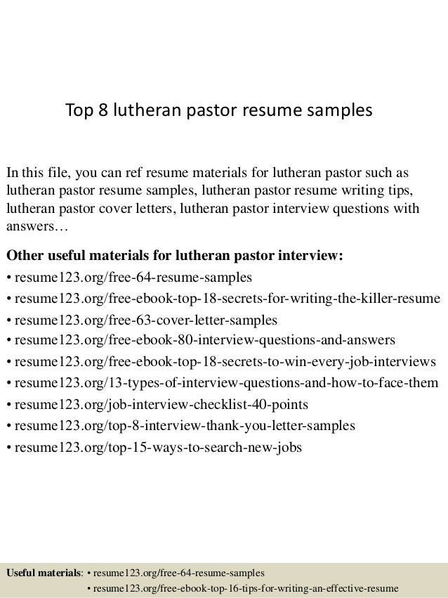 Top 8 Lutheran Pastor Resume Samples In This File, You Can Ref Resume  Materials For ...