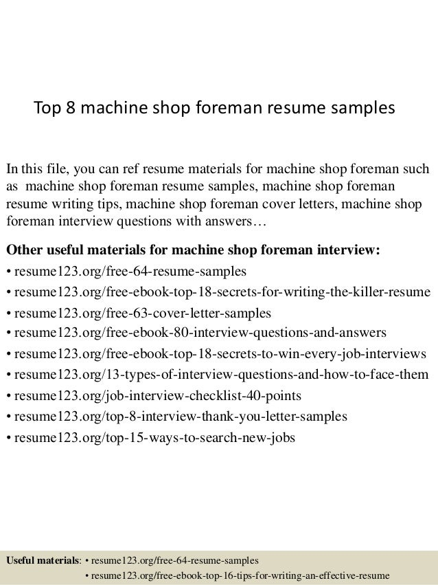 Top 8 Machine Shop Foreman Resume Samples In This File, You Can Ref Resume  Materials ...  Construction Foreman Resume