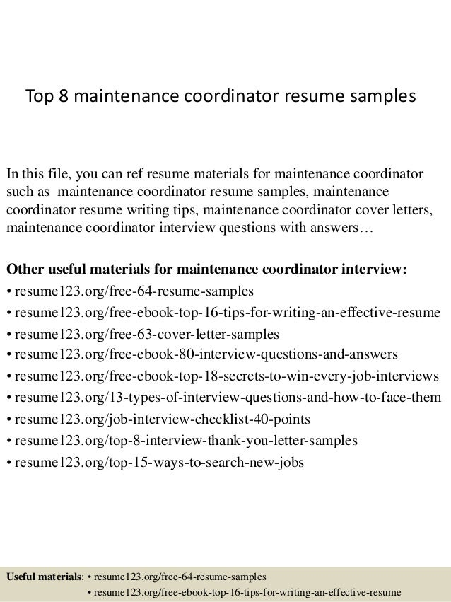 Top 8 Maintenance Coordinator Resume Samples In This File, You Can Ref  Resume Materials For ...  Maintenance Resume Sample