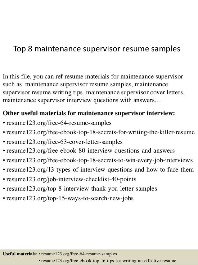 Top 8 Maintenance Supervisor Resume Samples In This File You Can Ref Materials For