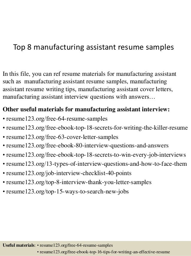 top 8 manufacturing assistant resume samples in this file you can ref resume materials for - Manufacturing Resumes Samples