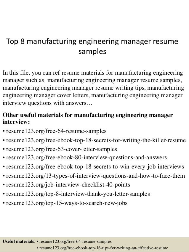 Top 8 Manufacturing Engineering Manager Resume Samples In This File, You  Can Ref Resume Materials ...  Resume For Manufacturing
