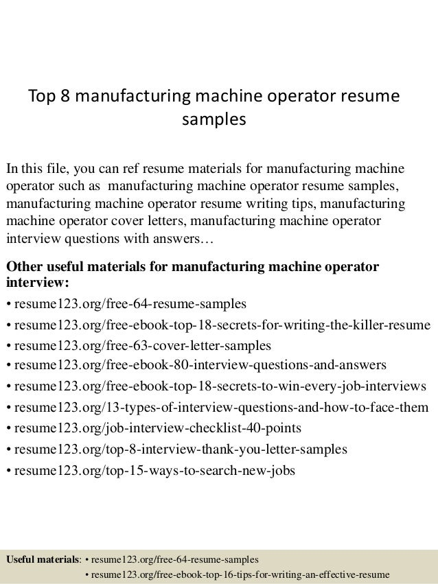 Top 8 Manufacturing Machine Operator Resume Samples