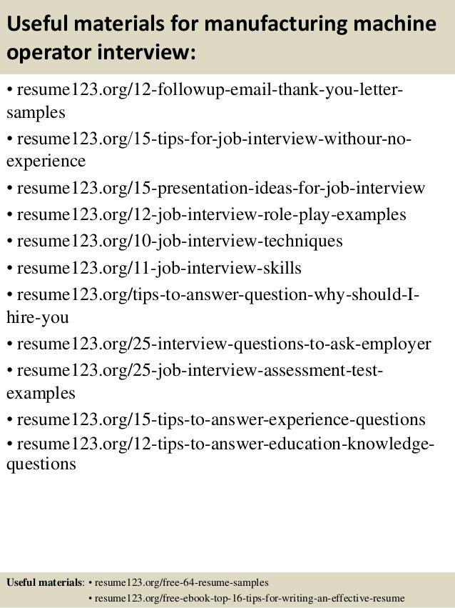 ... 14. Useful Materials For Manufacturing Machine Operator ...  Machine Operator Resume