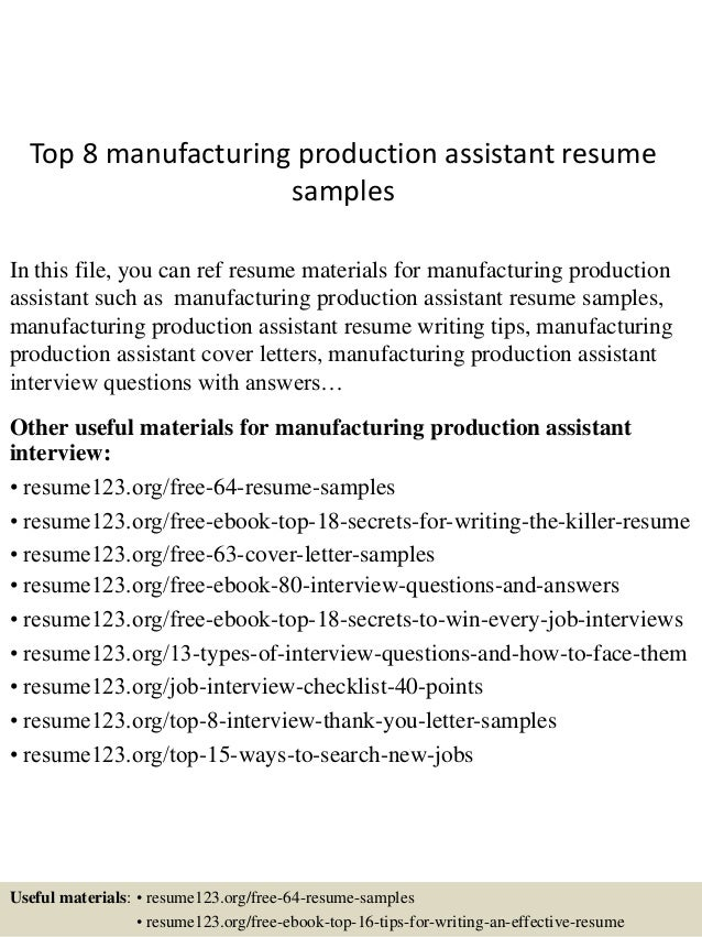 Top 8 manufacturing production assistant resume samples
