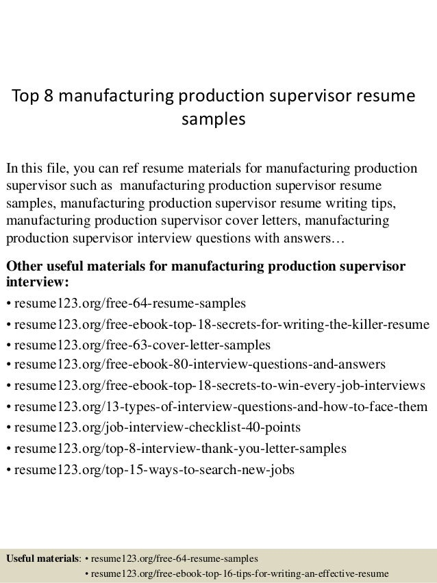 top 8 manufacturing production supervisor resume samples in this file you can ref resume materials - Manufacturing Supervisor Resume