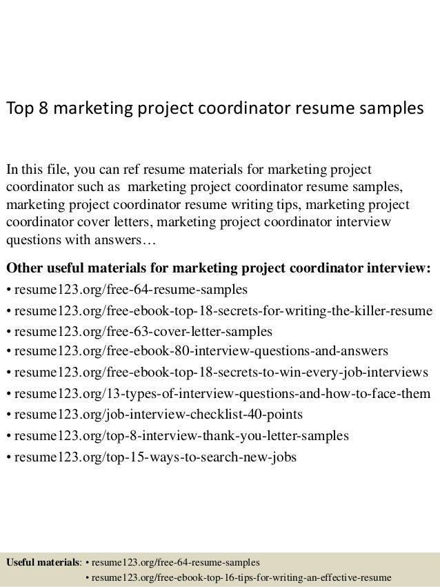 Top 8 Marketing Project Coordinator Resume Samples In This File, You Can  Ref Resume Materials ...