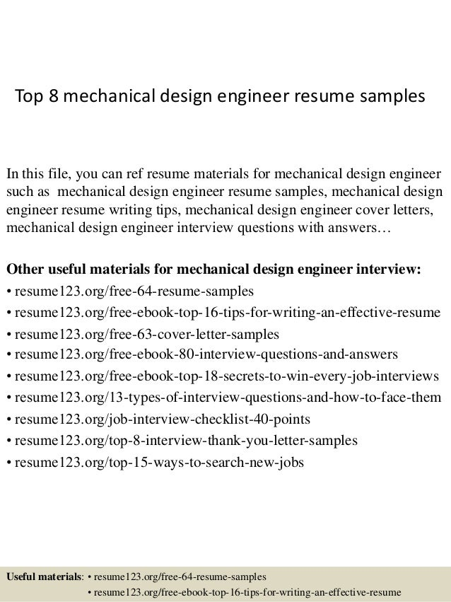 Top 8 Mechanical Design Engineer Resume Samples In This File You Can Ref Materials