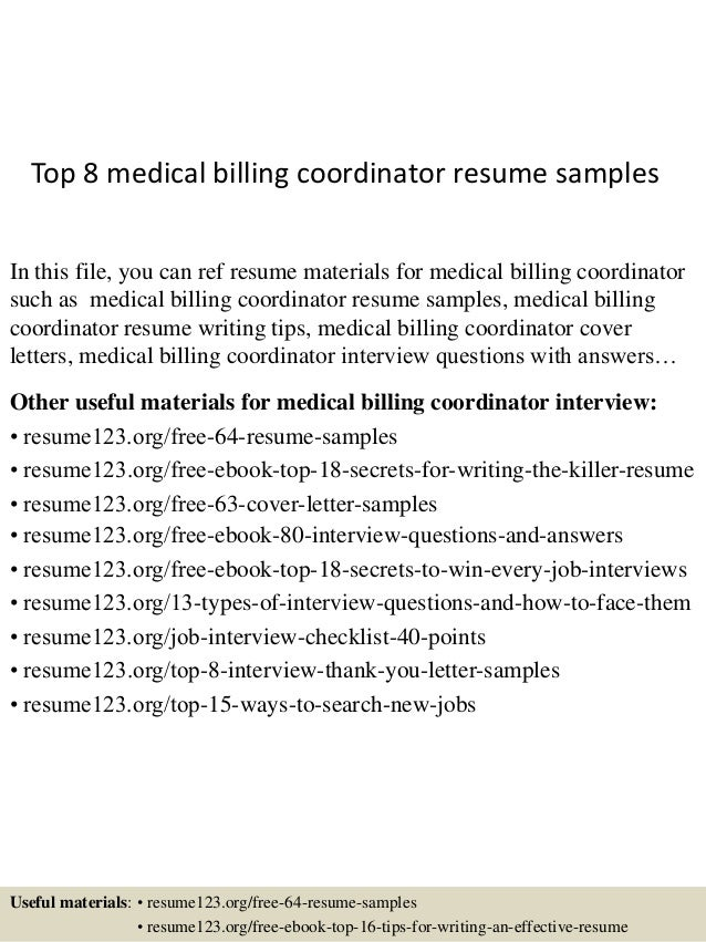 Top 8 Medical Billing Coordinator Resume Samples In This File, You Can Ref  Resume Materials ...