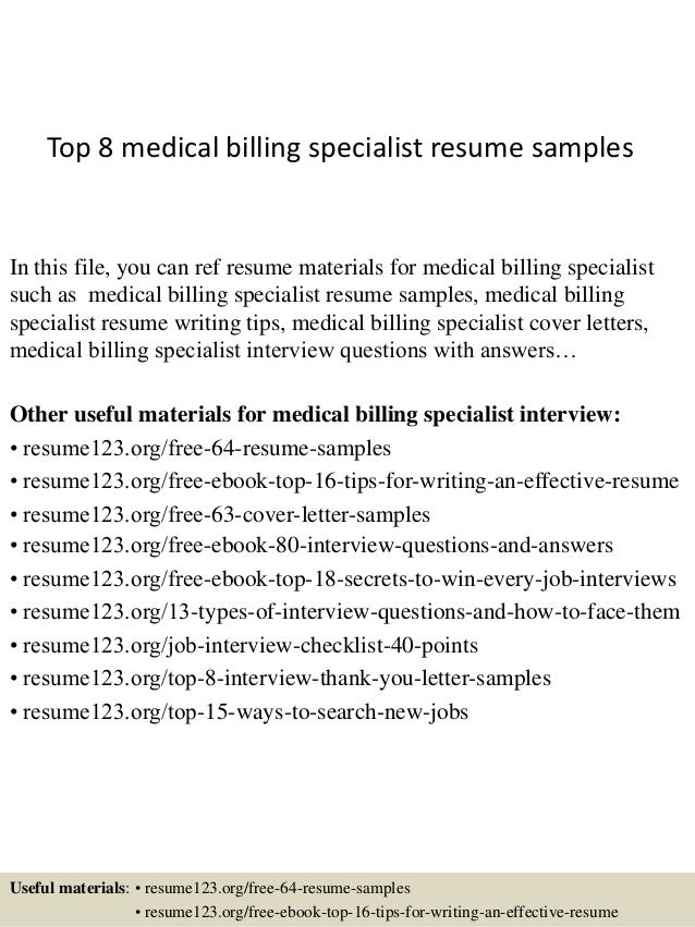 top 8 medical billing specialist resume samples in this file you can ref resume materials - Medical Billing Resume Sample