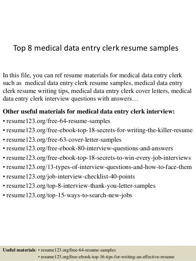 Top 8 Medical Data Entry Clerk Resume Samples In This File, You Can Ref  Resume ...  Sample Data Entry Resume