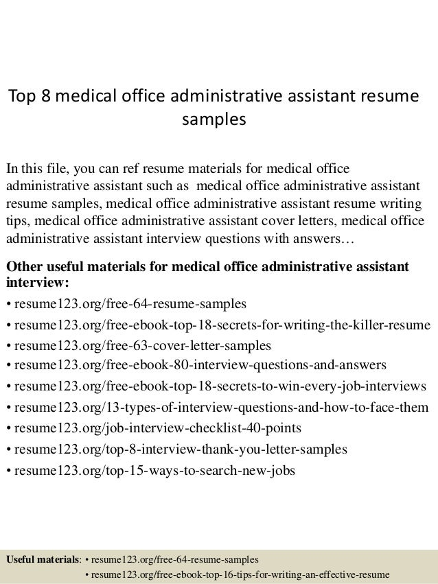 top 8 medical office administrative assistant resume samples in this file you can ref resume - Sample Resume For Medical Office Assistant