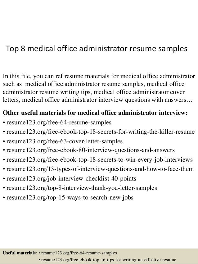 Top 8 Medical Office Administrator Resume Samples