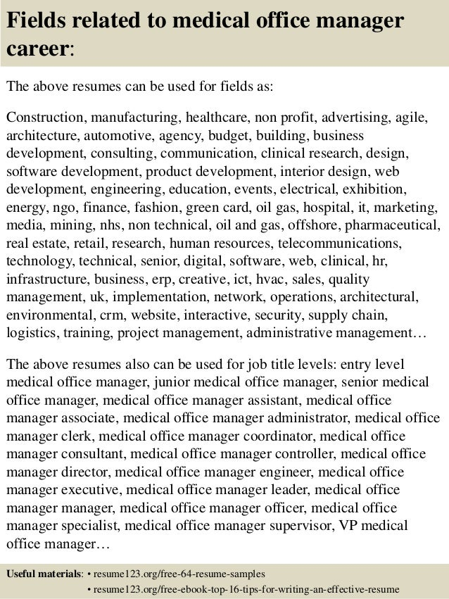 ... 16. Fields Related To Medical Office Manager Career: The Above Resumes  ...  Medical Office Manager Resume Sample