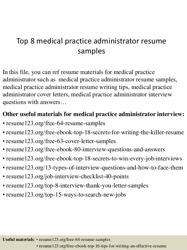 top-8-medical-practice-administrator-resume-samples-1-638.jpg?cb=1432521086