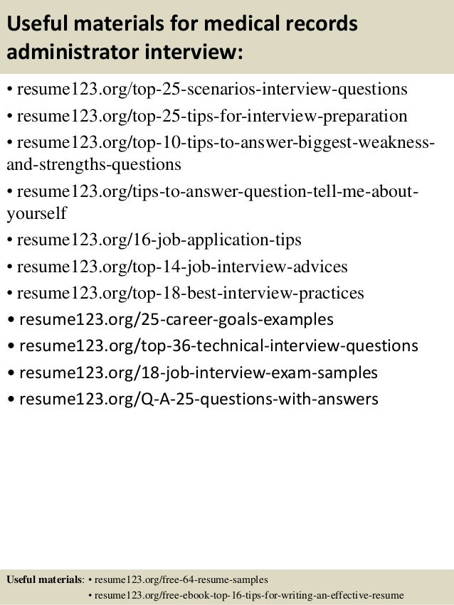 Top  Medical Records Administrator Resume Samples