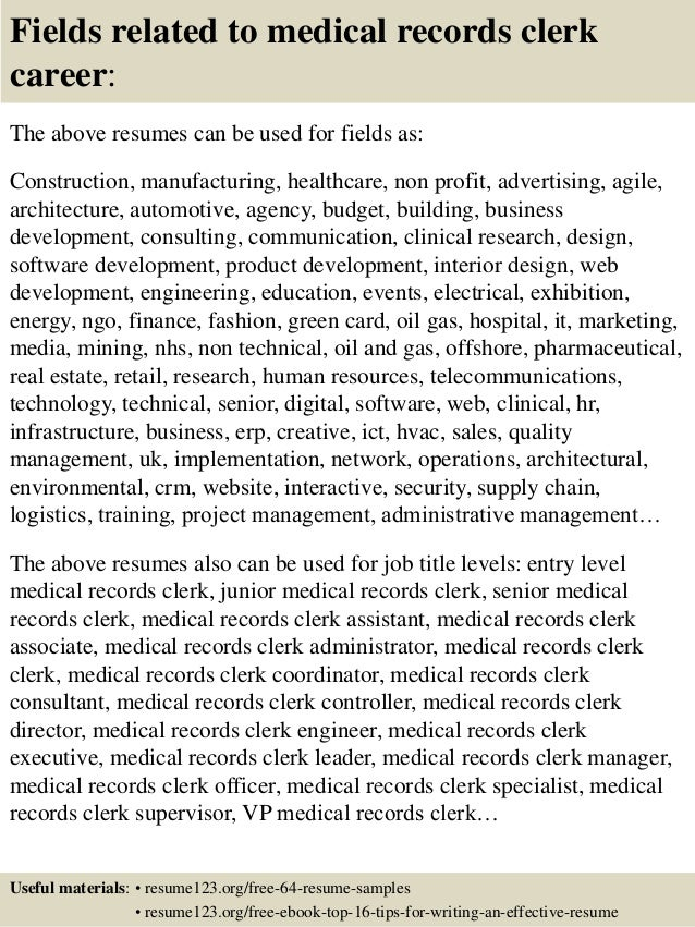 ... 16. Fields Related To Medical Records Clerk ...  Medical Records Clerk Resume