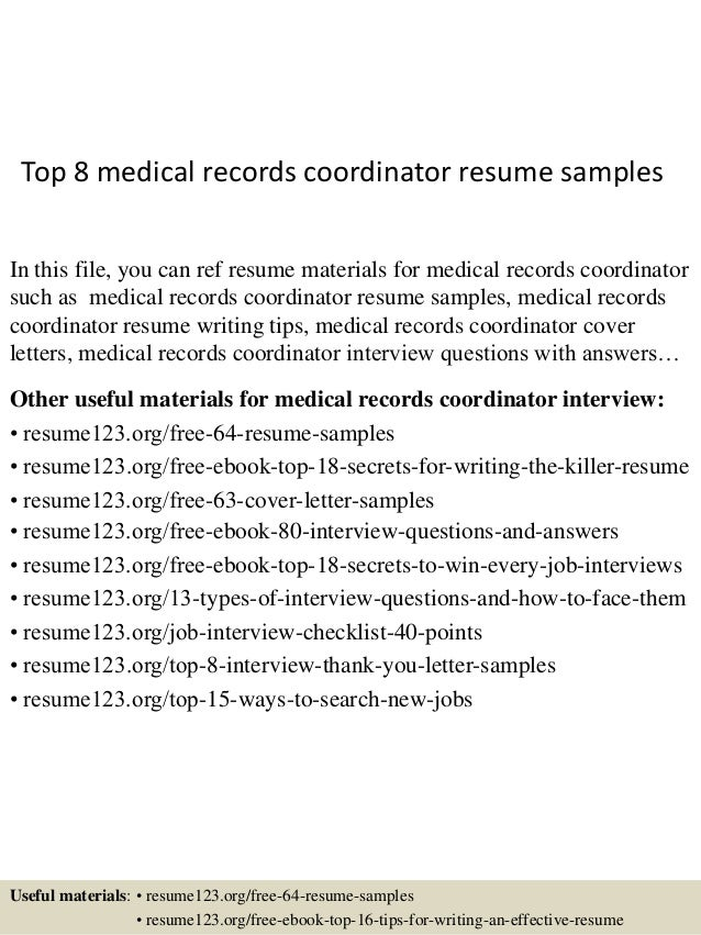 Top 8 Medical Records Coordinator Resume Samples In This File, You Can Ref  Resume Materials ...  Medical Resume Samples