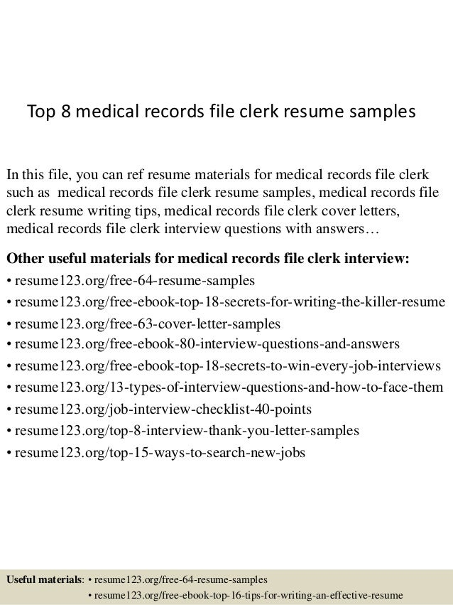 Top 8 Medical Records File Clerk Resume Samples In This File, You Can Ref  Resume ...  File Clerk Resume