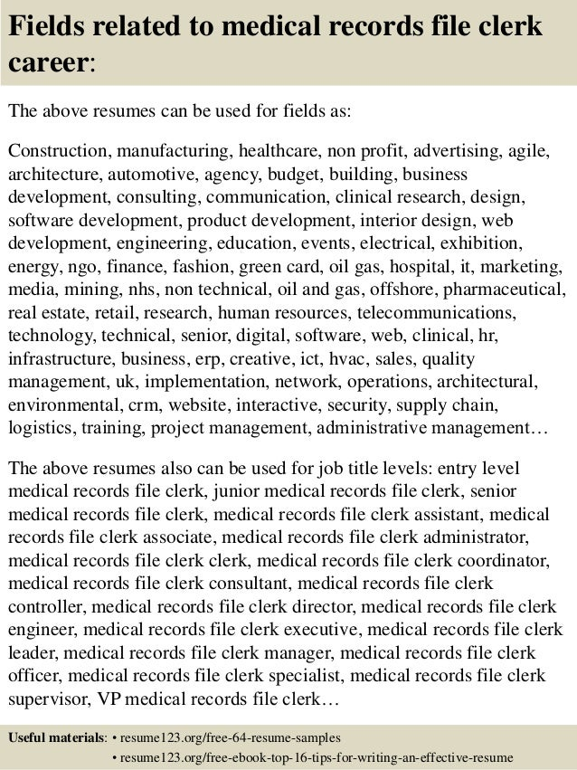 16 fields related to medical records file clerk - File Clerk Resume Sample