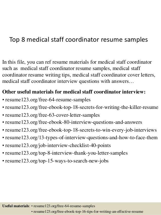 top8medicalstaffcoordinatorresumesamples1638jpgcb1431331274