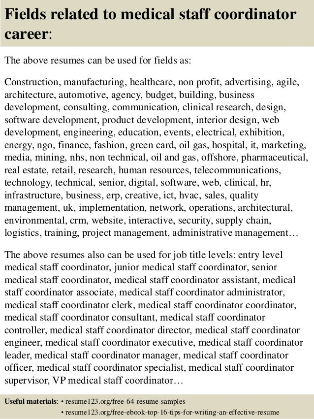 16 fields related to medical staff coordinator - Staffing Coordinator Resume