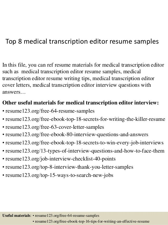 Top 8 Medical Transcription Editor Resume Samples In This File, You Can Ref  Resume Materials ...  Medical Transcription Resume