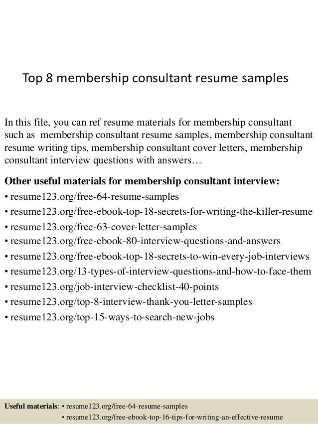Top 8 Membership Consultant Resume Samples In This File, You Can Ref Resume  Materials For ...