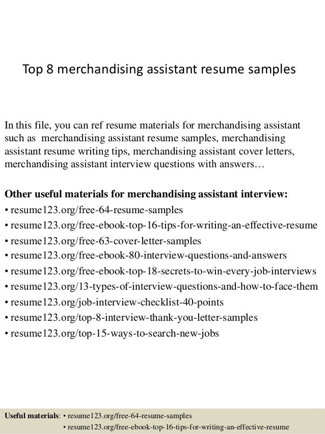 Top 8 Merchandising Assistant Resume Samples In This File, You Can Ref  Resume Materials For ...