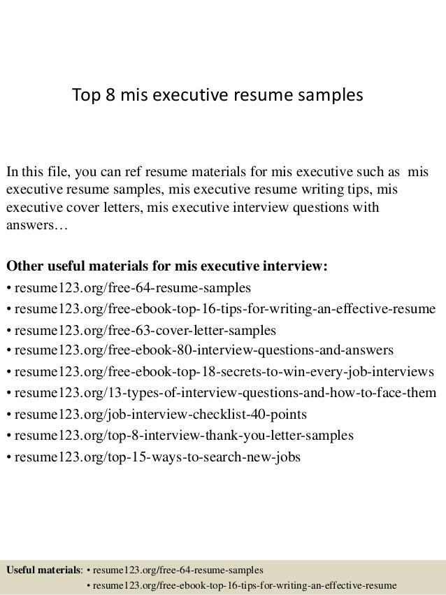 Top 8 mis executive resume samples.