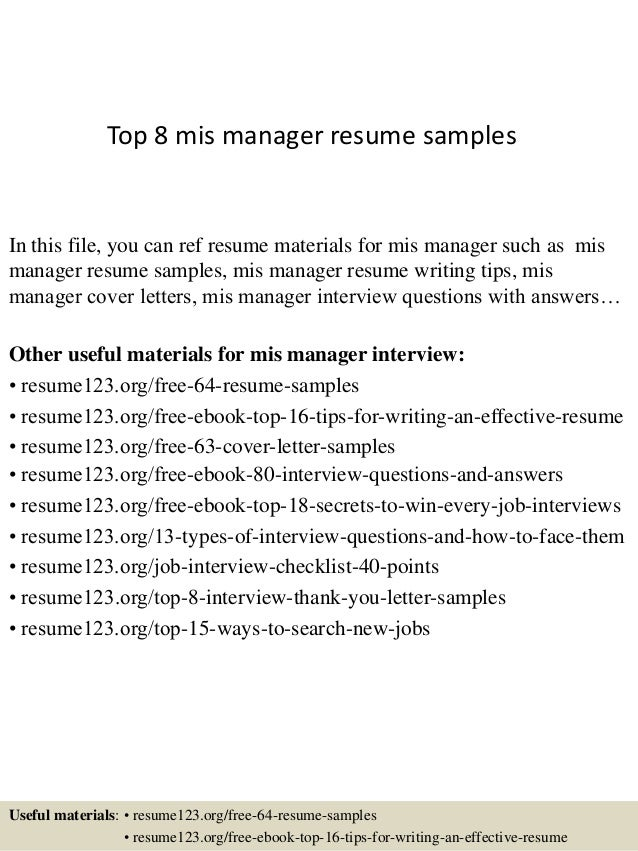 Great Top 8 Mis Manager Resume Samples In This File, You Can Ref Resume Materials  For ...