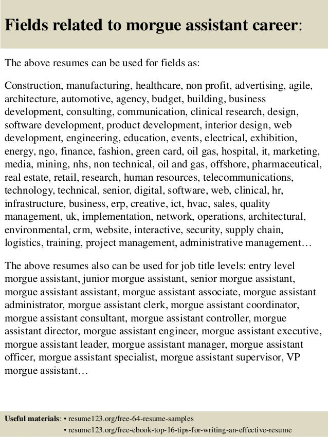 Top 8 Morgue Assistant Resume Samples. Morgue Assistant. House ...