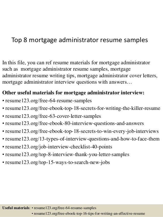 Mortgage Administrator Sample Resume  Top10000mortgageadministratorresumesamples1006310000jpgcbu003d1004325227100002 1