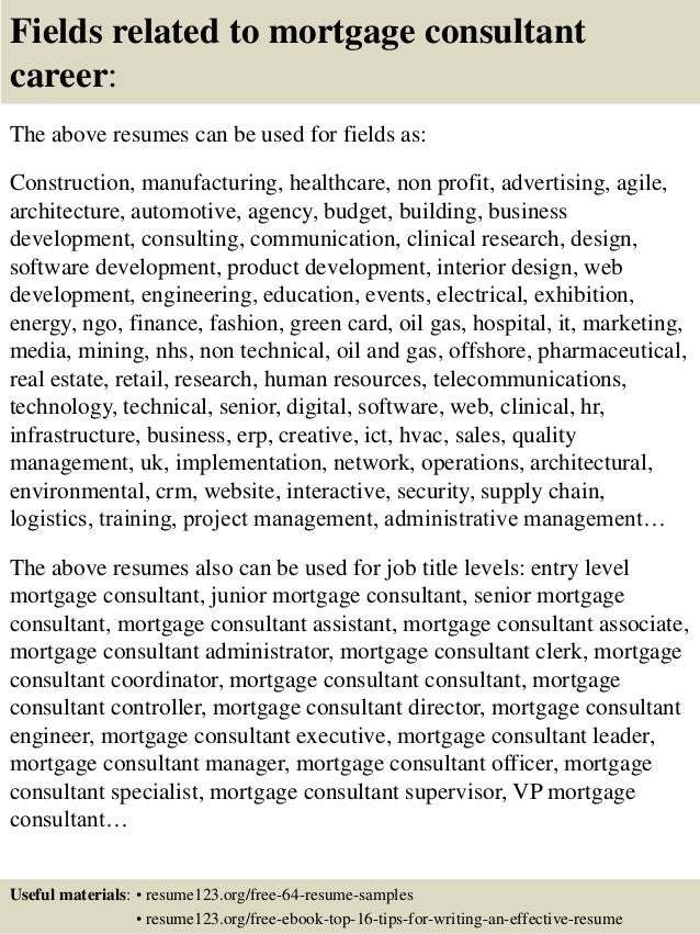 16 fields related to mortgage consultant - Mortgage Consultant Sample Resume