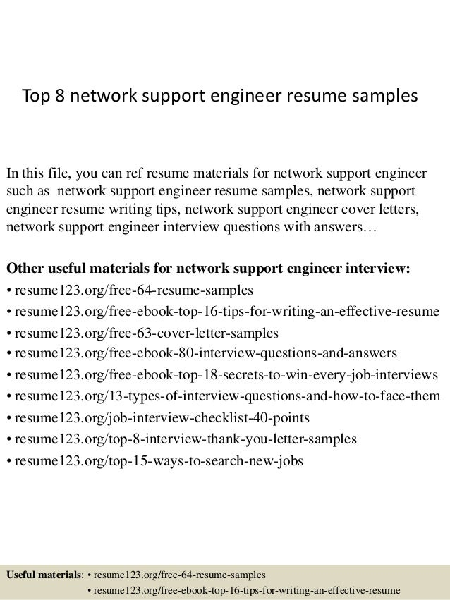 top 8 network support engineer resume samples in this file you can ref resume materials - Network Engineer Interview Questions And Answers