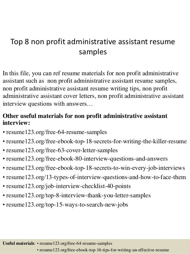 Top 8 Non Profit Administrative Assistant Resume Samples In This File, You  Can Ref Resume ...