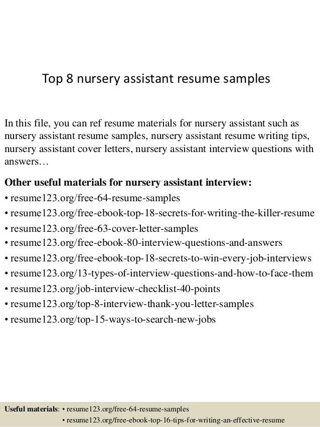 Top 8 Nursery Assistant Resume Samples